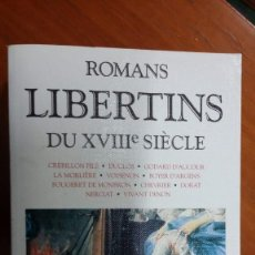 Libros de segunda mano: ROMANS LIBERTINS, DU XVIII SIECLE, ROBERT LAFFONT. Lote 130084283