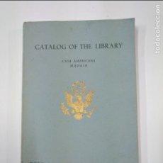 Libros de segunda mano: CATALOG OF THE LIBRARY. CASA AMERICANA DE MADRID 1950 UNITED STATES INFORMATION AND EDUCATION TDK351. Lote 130511406