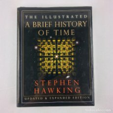 Libros de segunda mano: THE ILLUSTRATED - A BRIEF HISTORY OF TIME STEPHEN HAWKING UP DATED & EXPANDED. Lote 130586742