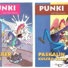 Livros em segunda mão: PUNKI. ANTTON DUESO. PUZKER GAUA Y PASKALIN KULERO-ZIKIN. EN EUSKERA. Lote 130649963