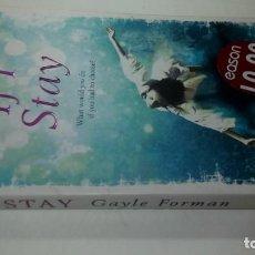 Libros de segunda mano: IF I STAY/GAYLE FORMAN//GUI3. Lote 130894216