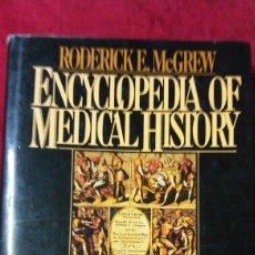 Libros de segunda mano: ENCYCLOPEDIA OF MEDICAL HISTORY. Lote 131050301