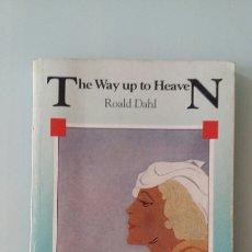 Libros de segunda mano: THE WAY UP TO HEAVEN. ROALD DAHL. 1980. Lote 131427915