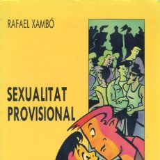Libros de segunda mano: SEXUALITAT PROVISIONAL, RAFAEL XAMBO OLMOS (CATALAN). Lote 131524738