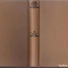 Livros em segunda mão: JOAN FUSTER OBRES COMPLETES 2 DIARI 1952 - 1960 EDICIONS 62 1969 1ª EDICIÓ SUECA VALÈNCIA 1922 1999. Lote 131658158