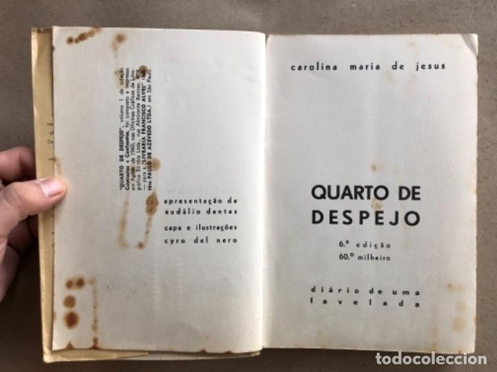Libros de segunda mano: QUARTO DE ESPEJO (DIÁRIO DE UMA FAVELADA). CAROLINA MARÍA DE JESÚS. 1960. - Foto 2 - 132360598