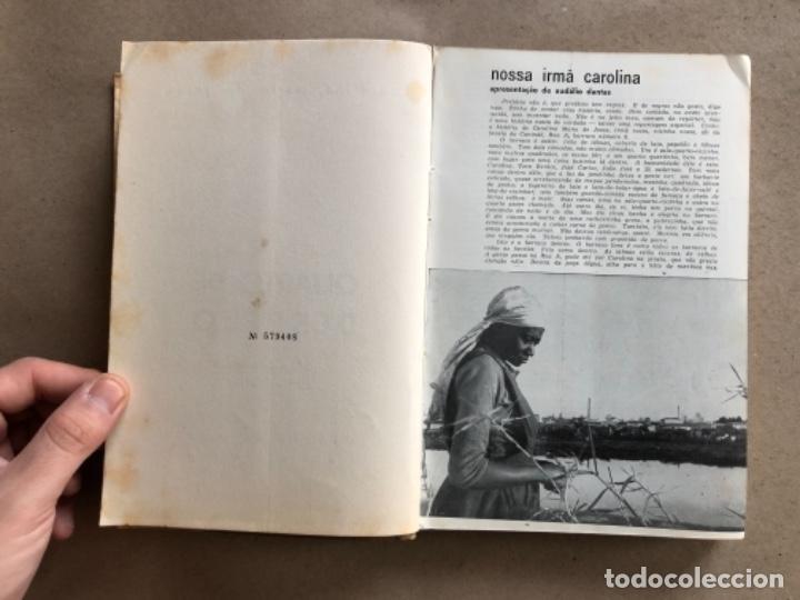 Libros de segunda mano: QUARTO DE ESPEJO (DIÁRIO DE UMA FAVELADA). CAROLINA MARÍA DE JESÚS. 1960. - Foto 3 - 132360598