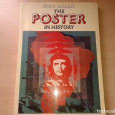 Libros de segunda mano: MAX CALLO, THE POSTER IN HISTORY, 1975. Lote 132455510