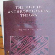 Libros de segunda mano: THE RISE PF ANTHROPOLOGICAL THEORY - MARVIN HARRIS (INGLÉS). Lote 132687554