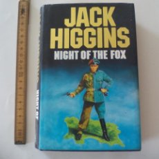 Libros de segunda mano: NIGHT OF THE FOX. JACK HIGGINS. 1986. BOOK CLUB ASSOCIATES. LONDON. Lote 132726130