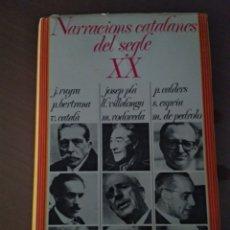 Libros de segunda mano: NARRACIONS CATALANES DEL SEGLE XX. Lote 133028307