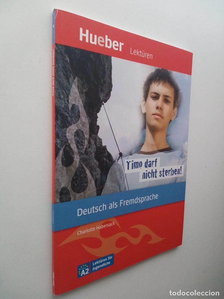 Libros de segunda mano: TIMO DARF NICHT STERBEN!: DEUTSCH ALS FREMDSPRACHE - CHARLOTTE HABERSACK - Foto 2 - 133046942