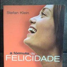 Libros de segunda mano: A FORMULA DA FELICIDADE. STEFAN KLEIN. PRESENÇA 1ª EDICION 2005. EN PORTUGUES.. Lote 135327690