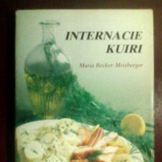 Libros de segunda mano: BECKER-MEISBERGER, MARIA - INTERNACIE KUIRI (ESPERANTO) / RECETARIO, GASTRONOMÍA. Lote 57672760