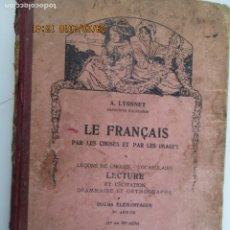 Libros de segunda mano: LE FRANÇAIS PAR LES CHOSES ET PAR LES IMAGES - LECTURE ET RECITATION - LIBRAIRE ISTRA 1934. Lote 135539658
