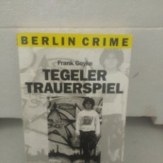Libros de segunda mano: TEGELER TRAUERSPIEL. FRANK GOYKE. Lote 135833770