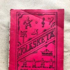 Libros de segunda mano: JOLASKETA. AITA ONAINDIA. 1965. 584 PÁGINAS. EUSKARAZ.. Lote 136012022