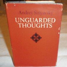 Libros de segunda mano: UNGUARDED THOUGHTS ANDREY SINYAVSKY AÑO 1972. Lote 136213650