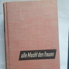 Libros de segunda mano: PAUL FECHTER. ALLE MACHT DEN FRAUEN. 1950. 628PGS.. Lote 136271509