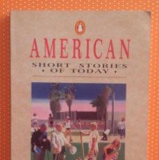 Libros de segunda mano: AMERICAN SHORT STORIES OF TODAY. ESMOR JONES. 1988. PENGUIN. 136 PÁGINAS. . Lote 136600158