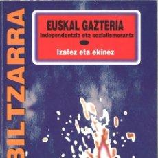 Libros de segunda mano: JARRAI. VI CONGRESO. EUSKAL GAZTERIA INDEPENDENTZIA ETA SOZIALISMORANTZ. IZATEZ ETA EKINEZ. Lote 136631190