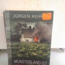 Libros de segunda mano: MÜNSTERLAND IST ABGEBRANNT. JÜRGEN KEHRER. Lote 137127613