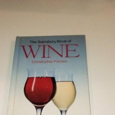 Libros de segunda mano: G-PC13CP LIBRO EN INGLES THE SAINSBURY BOOK OF WINE CHRISTOPHER FIELDEN . Lote 137277426