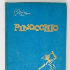 Libros de segunda mano: LE AVVENTURE DI PINOCCHIO-ILUSTRAZIONI DI PIERO BERNARDINI- BEMPORAD MARZOCCO-1960 FIRENZE. Lote 138108790