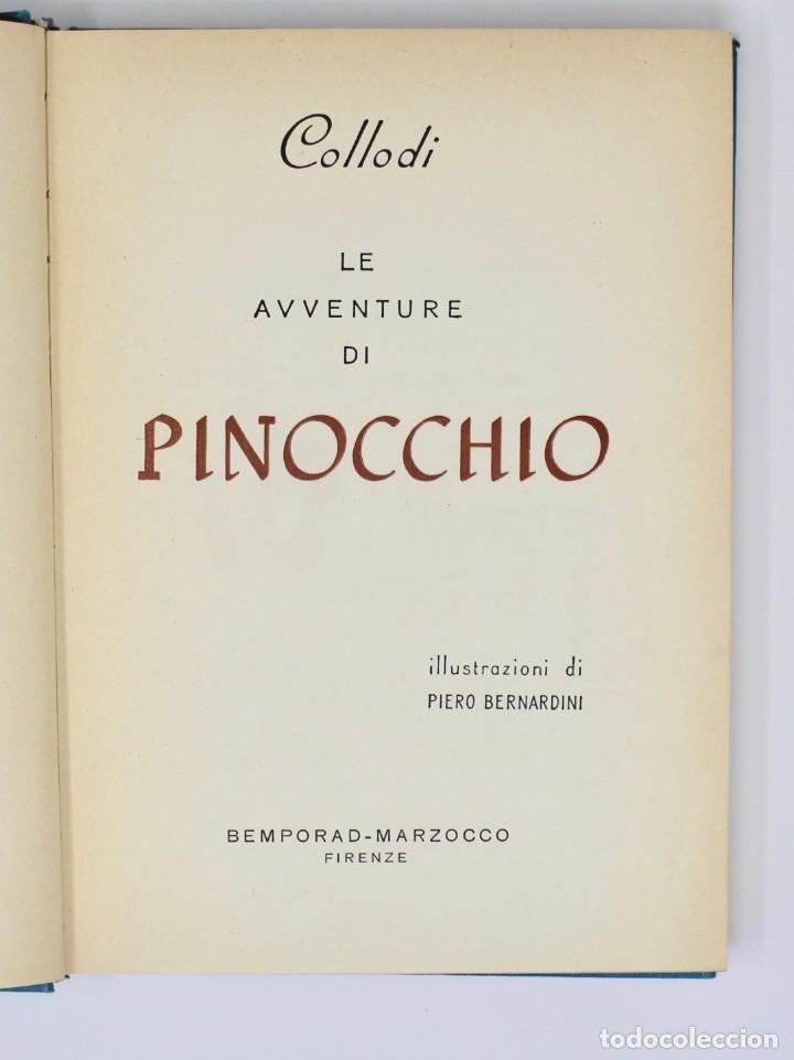 Libros de segunda mano: LE AVVENTURE DI PINOCCHIO-ILUSTRAZIONI DI PIERO BERNARDINI- BEMPORAD MARZOCCO-1960 FIRENZE - Foto 3 - 138108790