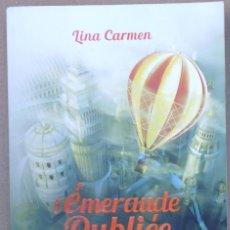 Libros de segunda mano: LIBRO EN FRANCES;I ÉMERAUDE DUBLIÉE LINA CARMEN ENVIO GRATIS Nº130. Lote 139480166