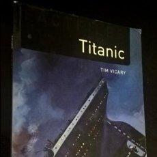 Libros de segunda mano: TITANIC. TIM VICARY. OXFORD BOOKWORMS. 2009. EN INGLES. SERIE. OUP OXFORD. . Lote 139802130