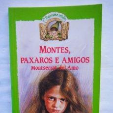Libros de segunda mano: MONTES, PAJAROS Y AMIGOS. - MONTSERRAT DEL AMO. COLECCIÓN EL DUENDE VERDE ANAYA . Lote 140404814