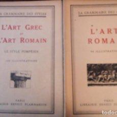 Libros de segunda mano: L´ART GREC ET L´ART ROMANE PARÍS. LIBRAIRIE ERNEST FLAMMARION. 90 A 100 ILUSTRACIONES CADA LIBRO. Lote 140913578