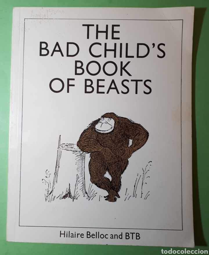 LIBRO THE BAD CHILD'S BOOK OF BEASTS. (Libros de Segunda Mano - Otros Idiomas)