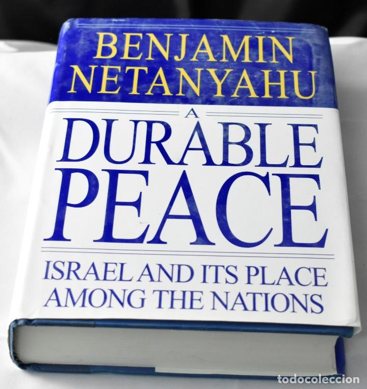 A Durable Peace: Israel and its Place Among the Nations