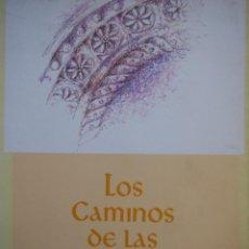 Libros de segunda mano: LOS CAMIÑOS DE LAS ESTRELLAS. XUNTA DE GALICIA.. Lote 141689866