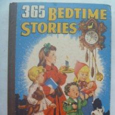 Libros de segunda mano: 365 BEDTIME STORIES . ESTADOS UNIDOS , 1937 . CON ILUSTRACIONES. Lote 142099538
