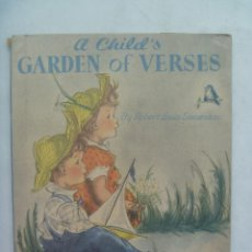 Libros de segunda mano: A CHILD´S GARDEN OF VERSES , BY ROBERT LOUIS STEVENSON. ESTADOS UNIDOS , 1945 . EN INGLES. Lote 142289382