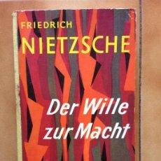 Libros de segunda mano: DER WILLE ZUR MACHT - FRIEDRICH NIETZSCHE - 1959 GOLDMANNS GELBE TASCHENBUCHER. Lote 142752466
