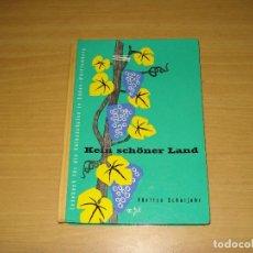 Libros de segunda mano: KEIN SCHÖNER LAND. LESEBUCH FÜR DIE VOLKSSCHULEN IN BADEN (FÜNFTES SCHULJAHR). AÑO 1960. ALEMÁN. Lote 143192638