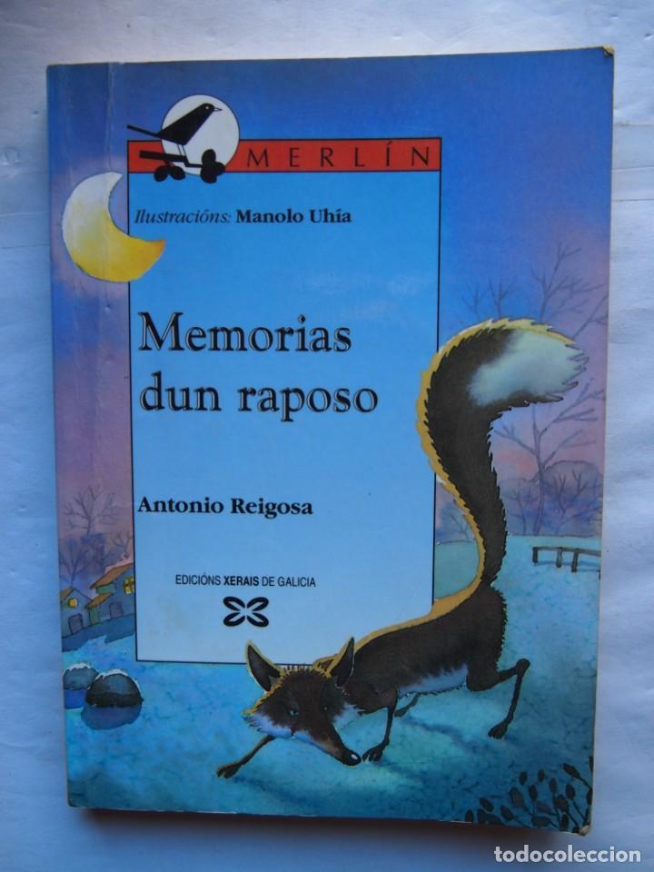 GALICIA. MEMORIAS DUN RAPOSO. ANTONIO REIGOSA. EDICIÓNS XERAIS DE GALICIA. LITERATURA INFANTIL (Libros de Segunda Mano - Otros Idiomas)
