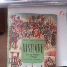 Libros de segunda mano: HISTOIRE COURS MOYEN 1ER ANNEE FERNAND MATHAN , 1956. Lote 143233010
