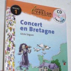Libros de segunda mano: CONCERT EN BRETAGNE (LIBRO + CD) (SANTILLANA FRANÇAIS, EVASION, NIVEAU 1) CÉCILE TALGUEN. Lote 143375462