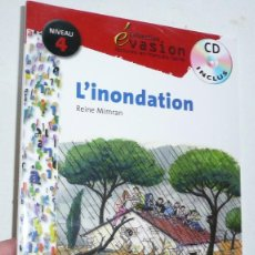 Libros de segunda mano: L'INONDATION (LIBRO + CD) (SANTILLANA FRANÇAIS, EVASION, NIVEAU 4) REINE MIMRAN. Lote 143375642