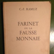 Libros de segunda mano: FARINET OU LA FAUSSE MONAIE - C F RAMUZ - PLAISIR DE LIRE. Lote 143515150