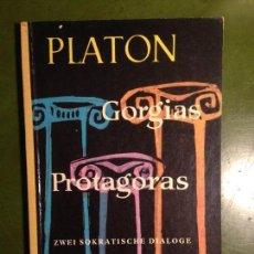 Libros de segunda mano: PLATON: GORGIAS - PROTAGORAS . DEUX SOCRATIQUE DIALOGUES. DE DU GREC VO. Lote 143517830