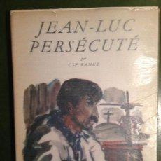 Libros de segunda mano: ROMAN JEAN LUC PERSECUTE C F RAMUZ. Lote 143533362