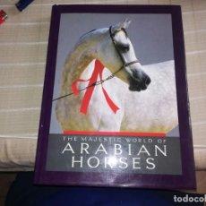 Libros de segunda mano: LIBRO THE MAJESTIC WORLD OF ARABIAN HORSES MIREN FOTOS . Lote 143706954