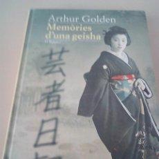Libros de segunda mano: MEMORIES D'UNA GEISHA - ARTUR GOLDEN. Lote 143761734