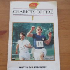 Libros de segunda mano: CHARIOTS OF FIRE W.J. WEATHERBY COLLINS LEVEL 2 1988. Lote 143917246